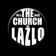 The Church Of Lazlo show
