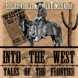 Into The West (old time radio) show