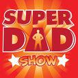 Podcast – Super Dad Show show
