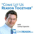 Come Let Us Reason Podcast show