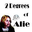 2 Degrees of Alie show