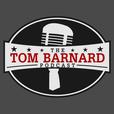 The Tom Barnard Podcast show