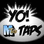Yo! MTG Taps! show