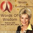 Wealth Transformations Words of Wisdom Podcast show