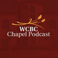 WCBC Chapel Podcast show