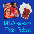 New and Improved DBSA Romance Fiction Podcast show