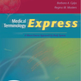 Medical Terminology Express: A Short-Course Approach by Body System show