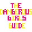 The Dangerous Girls' Guide show