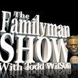 The Familyman Show show