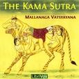 Kama Sutra, The by VATSYAYANA, Mallanaga show