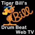 Tiger Bill's Drum Beat Web TV show