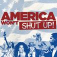 America Won't Shut Up show