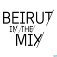 Beirut In the Mix Podcast show
