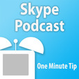 One Minute Tips' Skype Podcast show