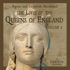 Lives of the Queens of England Volume 1, The by STRICKLAND, Agnes and STRICKLAND, Elisabeth show