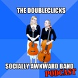The Doubleclicks' Podcast show
