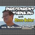 Independent Thinking with Steve Gelder show