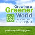 Growing A Greener World with Joe Lamp'l show