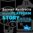 Screen Australia: Multi-platform Storytelling show