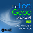 The Feel Good Podcast show