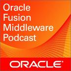 Oracle Fusion Middleware Podcasts show