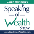 Speaking Of Wealth » Podcast show