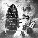 Library of the World's Best Mystery and Detective Stories, Volume 3 by VARIOUS show