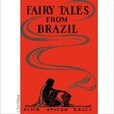 Fairy Tales from Brazil by EELLS, Elsie Spicer show