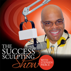 Success Sculpting Show with Stephen Pierce: Self Help | Self Improvement | Personal Development | Motivation | Inspiration show