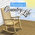 Pursuing A Country Life Podcast show