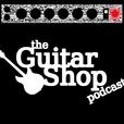 The Guitar Shop Podcast show