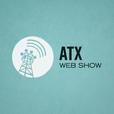 The ATX Web Show! show