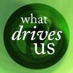 What Drives Us show