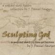 Sculpting God show