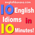 10 English Idioms in 10 Minutes! show