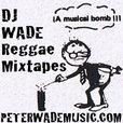 DJ Wade Reggae Mixtapes show