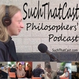 SuchThatCast - Behind the Philosophy show