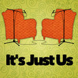 It's Just Us Podcast show