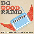 Do Good Radio » Podcast show
