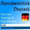 Sprichwörtlich Deutsch – Fair Languages show