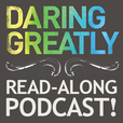 Ordinary Courage - Daring Greatly Read-Along show