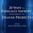 Free Project Management Videos from Andy Kaufman, PMP show