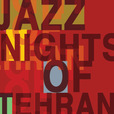 Jazz Nights of Tehran » Podcast show