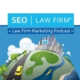 Law Firm Marketing Podcast – SEO   Law Firm show