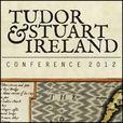 Tudor and Stuart Ireland Conference 2012 show
