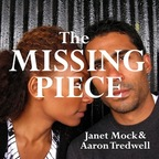 Missing Piece Podcast – Janet Mock  show
