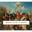 History of the Crusades show