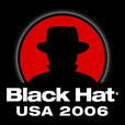 Black Hat Briefings, Las Vegas 2006 [Video] Presentations from the security conference show