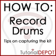 HOW TO: Record Drums-TIPs show