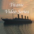 Titanic Video Series show